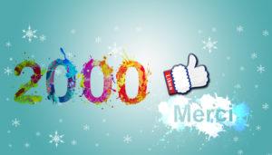 2000 fans sur facebook Merci